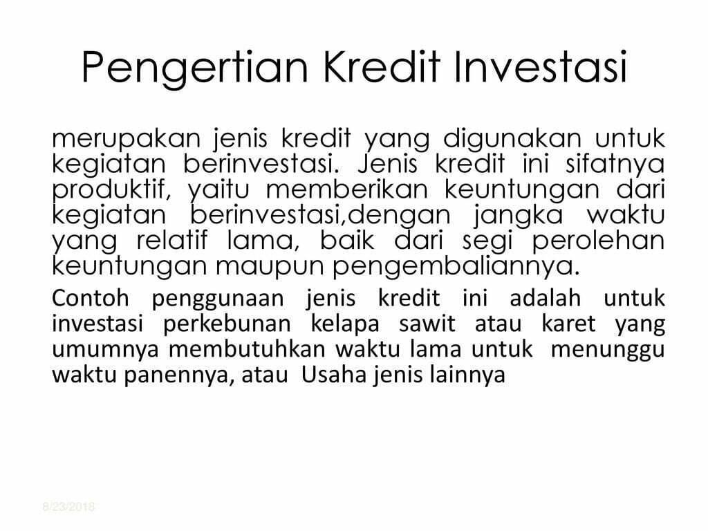 Apa Yang Dimaksud Dengan Kredit Investasi - Mangihin.com