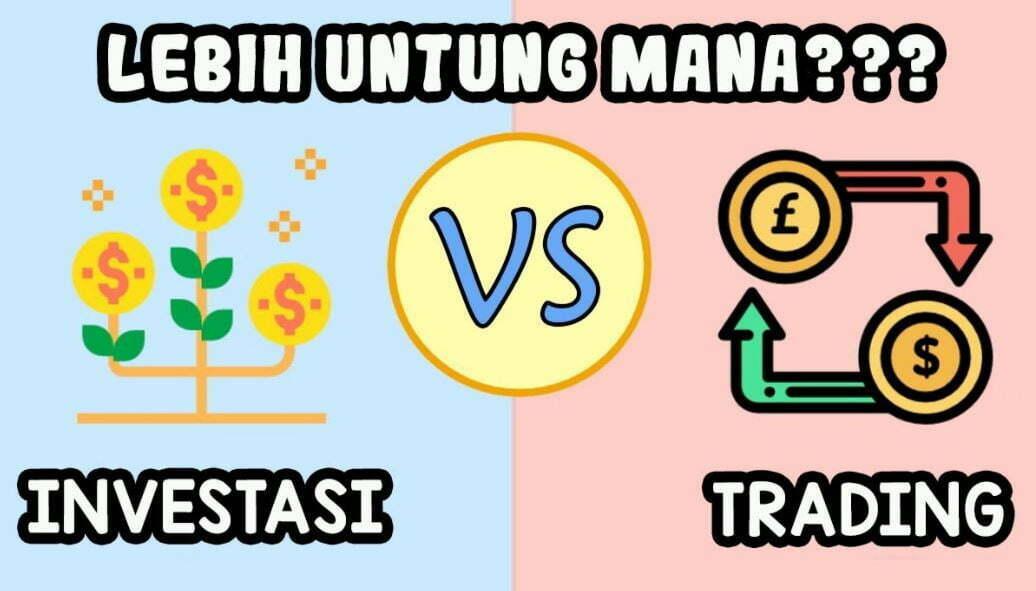 cara trading saham,tujuan trading saham,perbedaan saham dan investor,investasi adalah,investasi saham,jelaskan perbedaan investasi saham dengan modal saham,jadi trader atau investor,trade investasi
